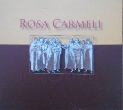Karmelici Bosi • Rosa Carmeli • CD