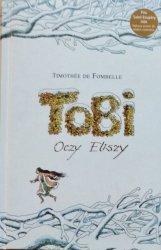 Timothee de Fombelle • Tobi. Oczy Eliszy