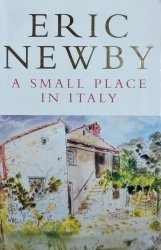 Eric Newby • A Small Place in Italy
