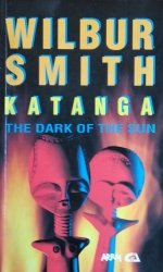Wilbur Smith • Katanga
