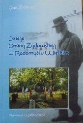 Jan Ziobroń • Dzieje Gminy Żydowskiej w Radomyślu Wielkim