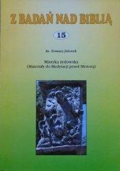 ks. Tomasz Jelonek • Mistyka żydowska (materiały do Medytacji nad Menorą)