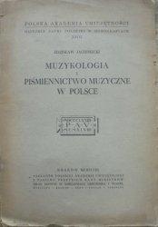 Zdzisław Jachimecki • Muzykologia i piśmiennictwo muzyczne w Polsce