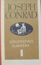 Joseph Conrad • Szaleństwo Almayera [Ewa Frysztak Witowska]