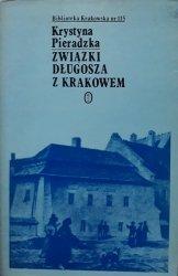 Krystyna Pieradzka • Związki Długosza z Krakowem