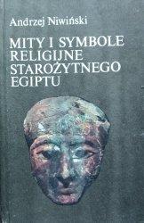 Andrzej Niwiński • Mity i symbole religijne starożytnego Egiptu