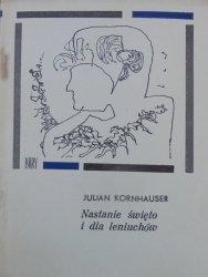 Julian Kornhauser • Nastanie święto i dla leniuchów