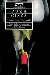 Jonathan Carroll • Poza ciszą