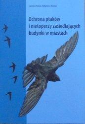 Kazimierz Walasz, Małgorzata Misielak • Ochrona ptaków i nietoperzy zasiedlających budynki w miastach