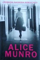 Alice Munro • Uciekinierka [Nobel 2013]
