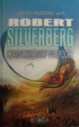 Robert Silverberg • Czarnoksiężnicy Majipooru