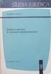 Kazimierz Nowak • System partyjny w Stanach Zjednoczonych