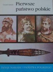 Gerard Labuda • Pierwsze państwo polskie [I-2]