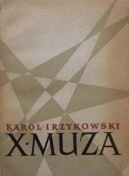 Karol Irzykowski • X Muza. Zagadnienia estetyczne kina