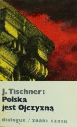 Józef Tischner • Polska jest ojczyzną