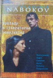 Vladimir Nabokov • Wykłady o literaturze rosyjskiej