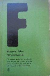 Wincenty Faber • Przyjmowanie [dedykacja autora]