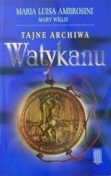 Maria Luisa Ambrosini • Tajne archiwa Watykanu