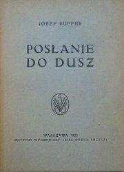 Józef Ruffer • Posłanie do dusz [1922]