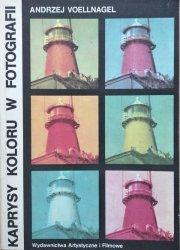 Andrzej Voellnagel • Kaprysy koloru w fotografii