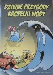 Sławomir Kiełbus • Dziwne przygody kropelki wody