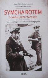 Symcha Rotem • Wspomnienia powstańca z warszawskiego getta
