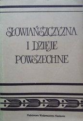Włodzimierz Barbasiewicz • Słowiańszczyzna i dzieje powszechne