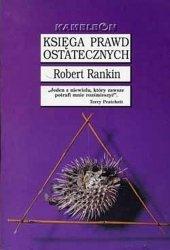 Robert Rankin • Księga prawd ostatecznych