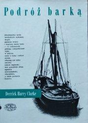 Derrick Harry Clarke • Podróż barką
