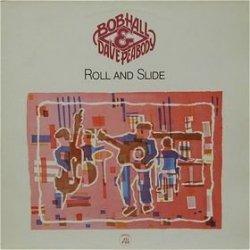 Bob Hall & Dave Peabody • Roll and Slide • CD