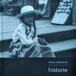 Paweł Zgrzebnicki • Historie