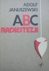 Adolf Januszewski • ABC radiestezji