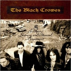 The Black Crowes • The Southern Harmony and Musical Companion