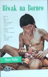 Pierre Pfeffer • Biwak na Borneo