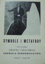 Symbole i metafory • Wystawa grafiki i ekslibrisu Andrzeja Żarnowieckiego