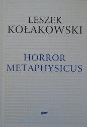 Leszek Kołakowski • Horror metaphysicus