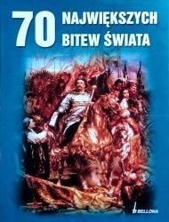 Jeremy Black • 70 największych bitew świata