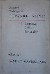 Edward Sapir • Selected Writings of Edward Sapir in Language, Culture and Personality