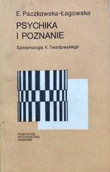 Elżbieta Paczkowska-Łagowska • Psychika i poznanie