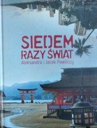 Aleksandra Pawlicka, Jacek Pawlicki • Siedem razy świat