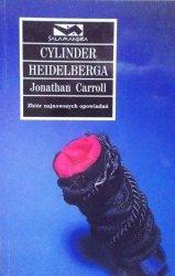 Jonathan Carroll • Cylinder Heidelberga