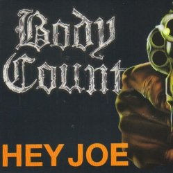 Body Count • Hey Joe • CD