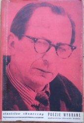 Stanisław Skoneczny • Poezje wybrane [dedykacja autora]