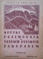 Tadeusz Zwoliński • Krótki przewodnik po Tatrach Polskich i Zakopanem