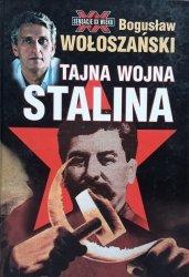 Bogusław Wołoszański • Tajna wojna Stalina