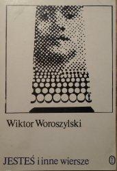 Wiktor Woroszylski • Jesteś i inne wiersze