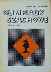 Stanisław Gawlikowski • Olimpiady szachowe 1924-1970 [szachy]