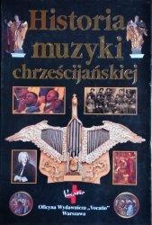 Andrew Wilson-Dickson • Historia muzyki chrześcijańskiej