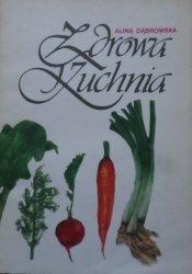 Alina Dąbrowska • Zdrowa kuchnia