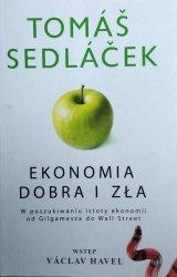 Tomas Sedlacek • Ekonomia dobra i zła